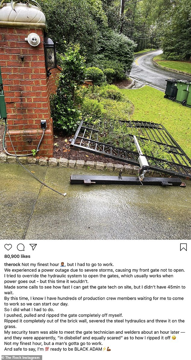 Unstoppable: Twain 'The Rock' Johnson automatically 'completely' removed the electric gate, making it impossible for him to go to work due to a power outage