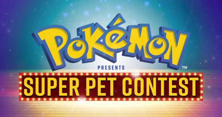 The Pokémon Company launches special Pokémon Presents: Super Pet Contest